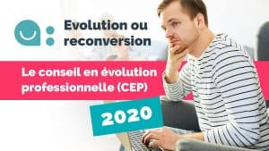 Le Conseil en évolution professionnelle : la solution professionnelle en 2020