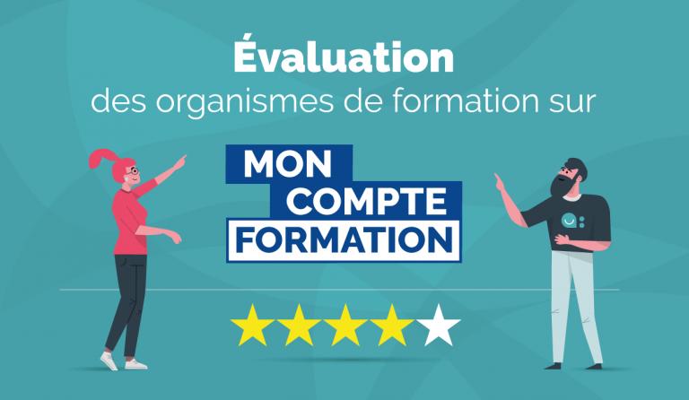 L'évaluation des organismes de formation sur MonCompteFormation