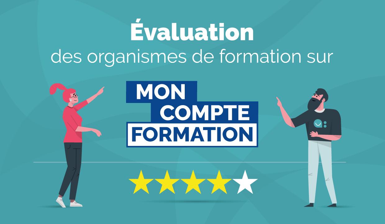 Faire le choix de son organisme de formation sur MonCompteFormation grâce aux évaluations