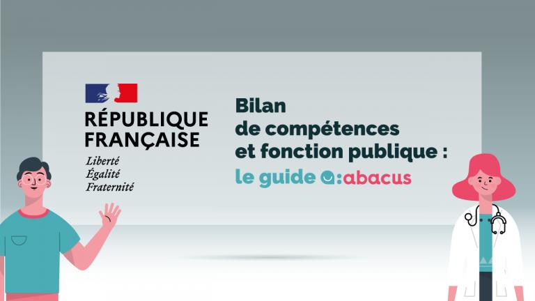 Bilan de compétences dans la fonction publique, le guide ABACUS