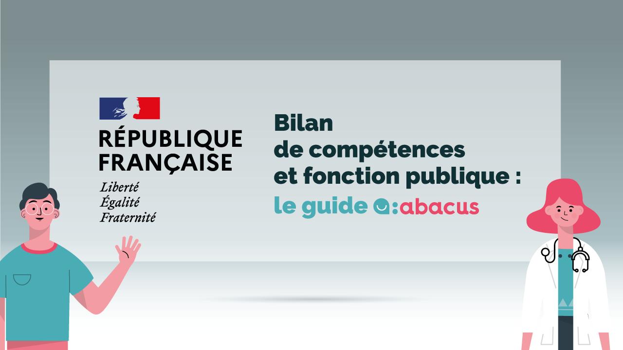Tout savoir sur le bilan de compétences dans la fonction publique avec ABACUS !