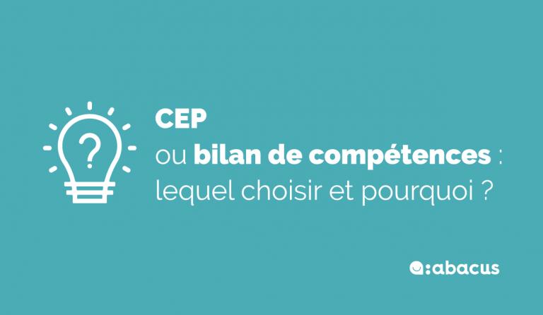 CEP ou bilan de compétences : lequel choisir et pourquoi ?