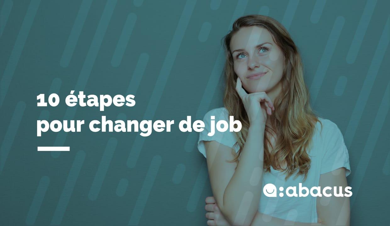 10 étapes pour changer de job