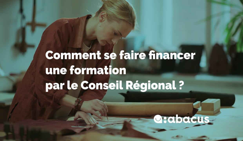 Comment se faire financer une formation par le conseil régional ? Les conseils ABACUS
