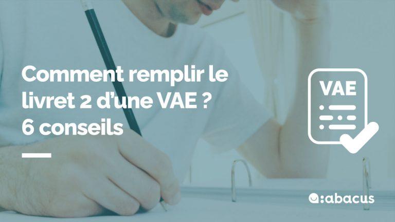 6 conseils en rédaction du livret de validation VAE