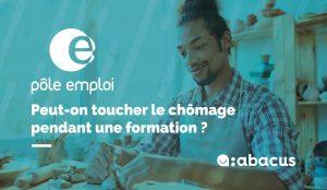 Peut-on toucher le chômage pendant une formation ? Réponse avec ABACUS !