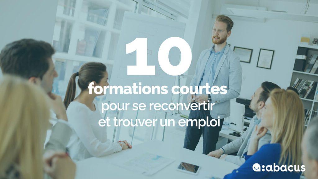10 formations courtes pour se reconvertir facilement et trouver un emploi