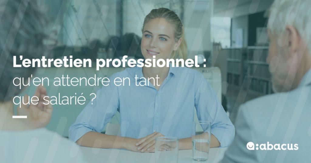 Que faut-il attendre de l'entretien professionnel obligatoire quand on est salarié ?
