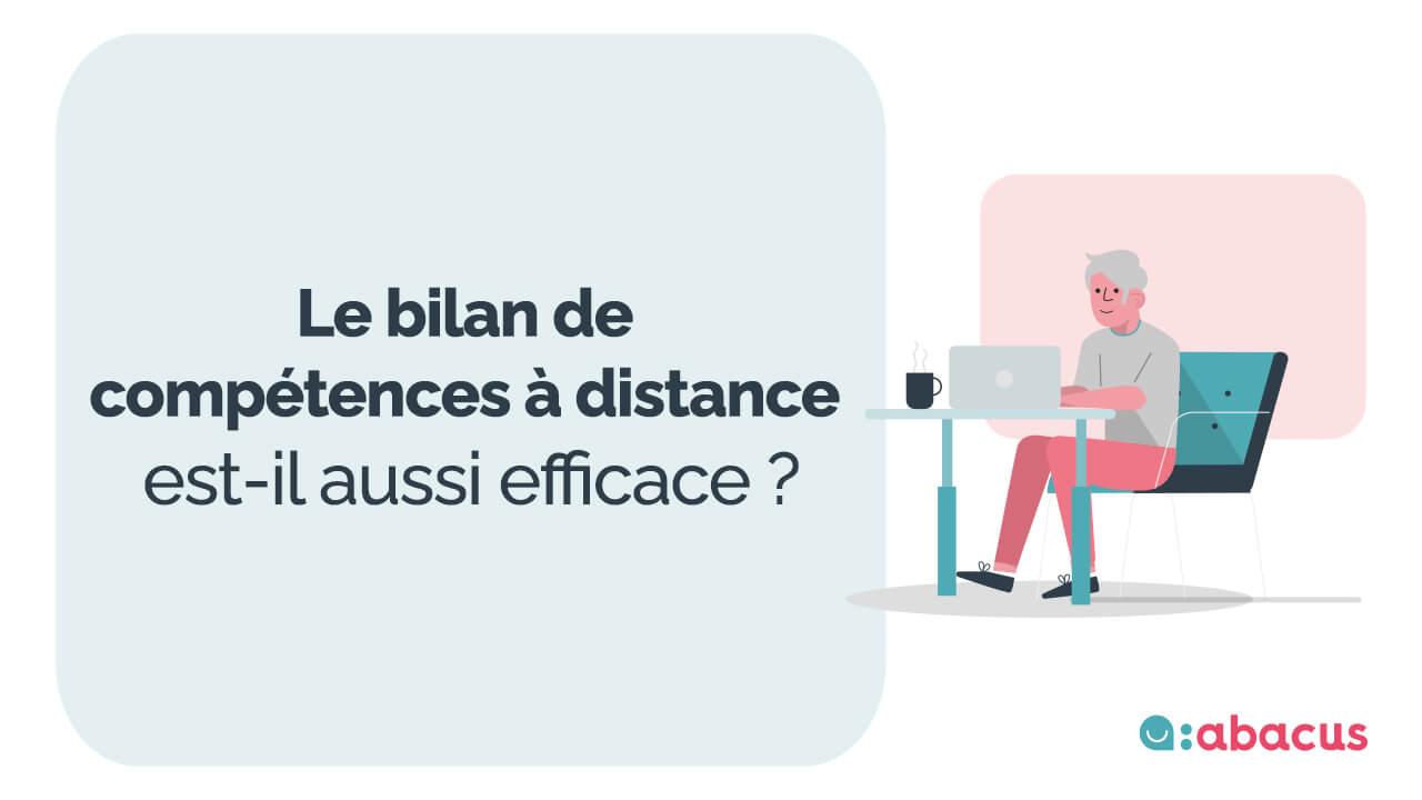 Le bilan de compétences à distance, aussi efficace qu'en présentiel ? Le point avec ABACUS